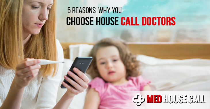 Choose the Doctor's House Call Service for Your Health