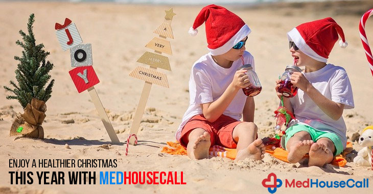 Enjoy A Healthier Christmas This Year With MedHouseCall
