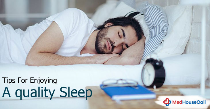 Tips For Enjoying A quality Sleep
