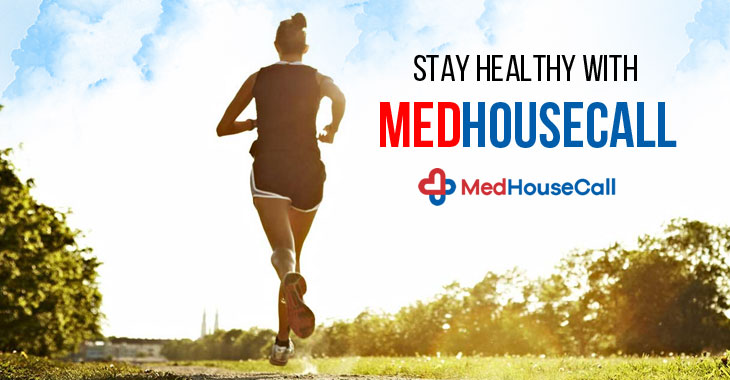 Stay Healthy With MedHouseCall
