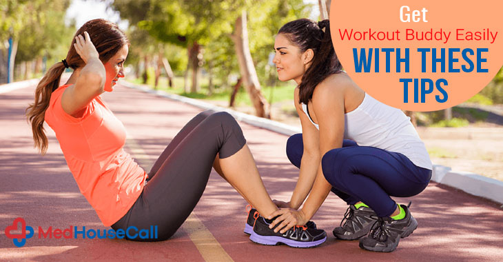 Get Workout Buddy Easily With These Tips