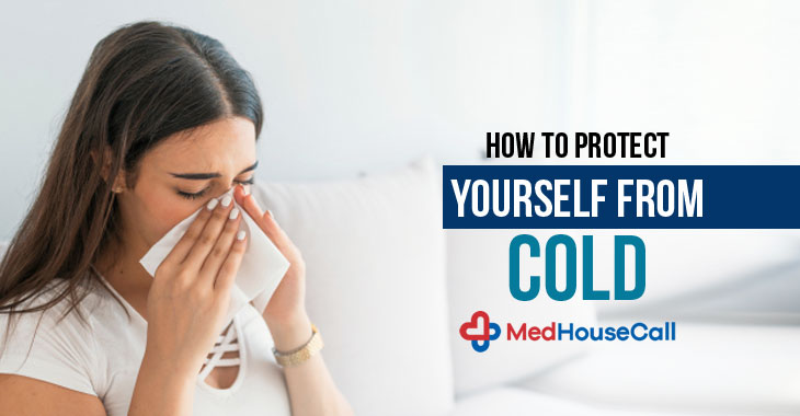How To Protect Yourself from Cold
