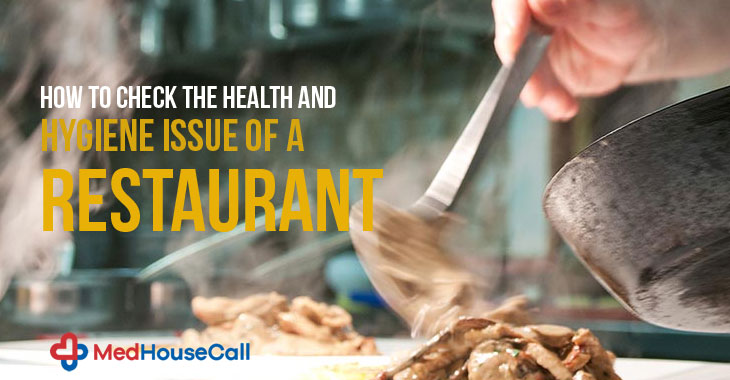 How To Check The Health & Hygiene Issue Of A Restaurant