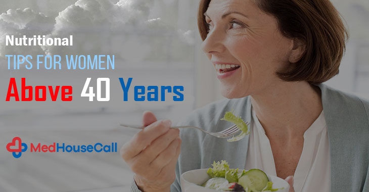 Nutritional Tips For women Above 40 Years